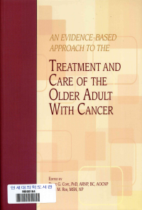 An evidence-based approach to the treatment and care of the older adult with cancer