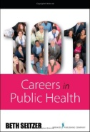 101 careers in public health [electronic resource]