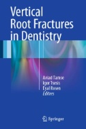 Vertical root fractures in dentistry [electronic resource]