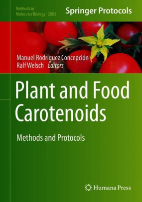Plant and food carotenoids: methods and protocols [electronic resource]