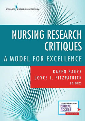 Nursing research critique : a model for excellence [electronic resource]