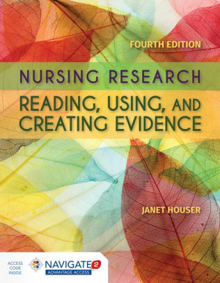 Nursing research : reading, using, and creating evidence [electronic resource]