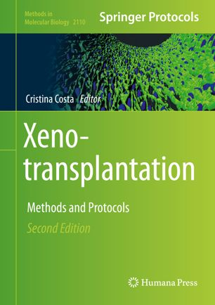 Xenotransplantation: Methods and Protocols [electronic resource]