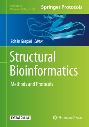 Structural Bioinformatics: Methods and Protocols [electronic resource]