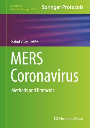 MERS Coronavirus Methods and Protocols [electronic resource] :