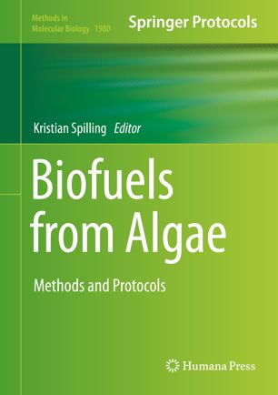 Biofuels from Algae: Methods and Protocols [electronic resource]