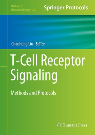 T-Cell Receptor Signaling: Methods and Protocols [electronic resource]