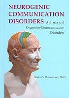 Neurogenic Communication Disorders [electronic resource]