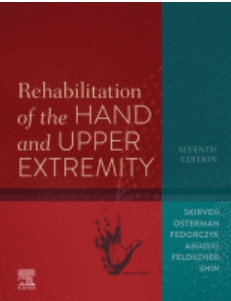 Rehabilitation of the hand and upper extremity [electronic resource]