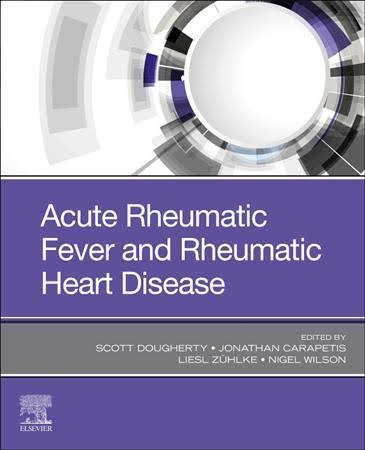 Acute rheumatic fever and rheumatic heart disease [electronic resource]