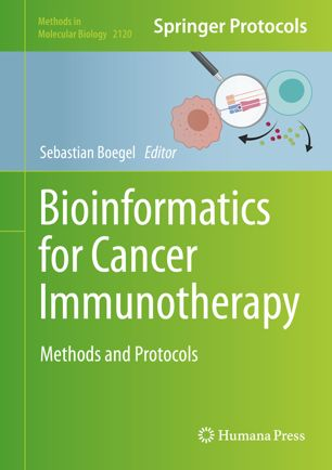Bioinformatics for Cancer Immunotherapy : Methods and Protocols [electronic resource]