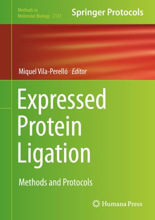 Expressed Protein Ligation: Methods and Protocols [electronic resource]
