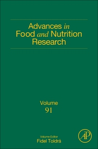 Advances in Food and Nutrition Research, Vol 91 [electronic resource]