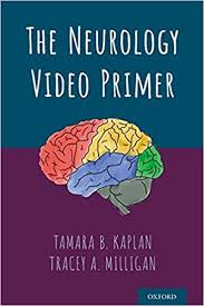 The neurology video primer [electronic resource]