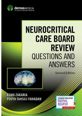 Neurocritical Care Board Review [electronic resource]