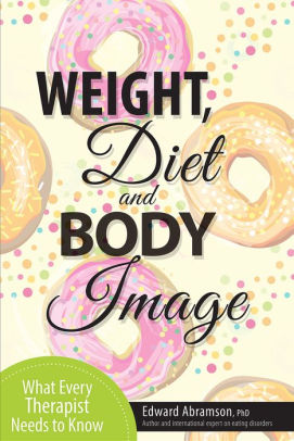 Weight, Diet and Body Image [electronic resource]