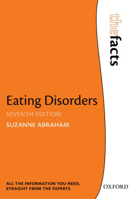 Eating Disorders: the Facts [electronic resource]