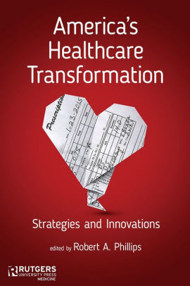 America's Healthcare Transformation [electronic resource]