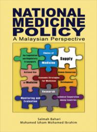 National Medicines Policy: A Malaysian Perspective [electronic resource]
