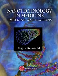 Nanotechnology in Medicine : Emerging Applications [electronic resource]