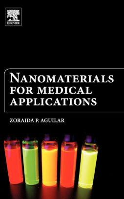 Nanomaterials for Medical Applications [electronic resource]
