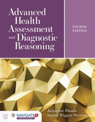 Advanced Health Assessment and Diagnostic Reasoning [electronic resource]