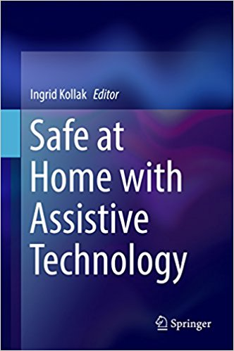Safe at Home with Assistive Technology [electronic resource]
