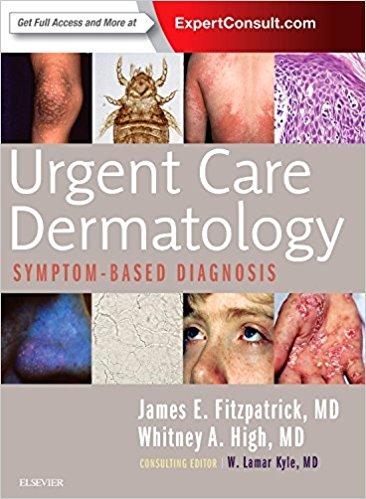 Urgent care dermatology: symptom-based diagnosis [electronic resource]