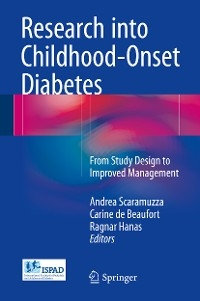 Research into Childhood-Onset Diabetes From Study Design to Improved Management /  [electronic resource]