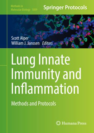 Lung innate immunity and inflammation : methods and protocols [electronic resource]