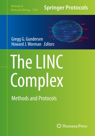 The LINC Complex: Methods and Protocols [electronic resource]
