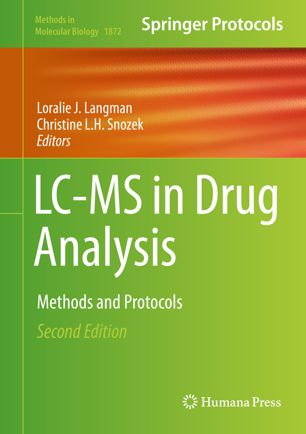 LC-MS in drug analysis : methods and protocols [electronic resource]