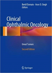 Clinical ophthalmic oncology :  uveal tumors [electronic resource]/
