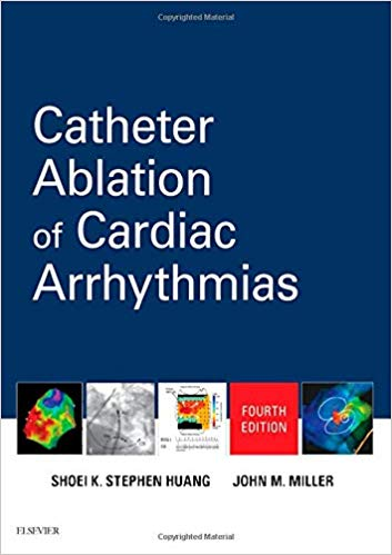 Catheter ablation of cardiac arrhythmias [electronic resource]
