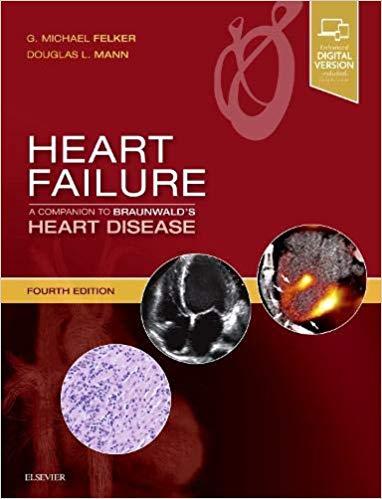 Heart failure : a companion to Braunwald's heart disease [electronic resource]