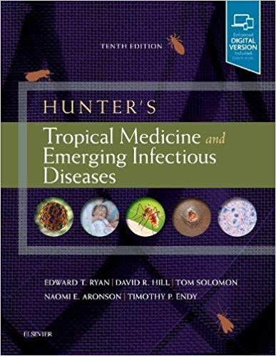 Hunter's tropical medicine and emerging infectious diseases [electronic resource]