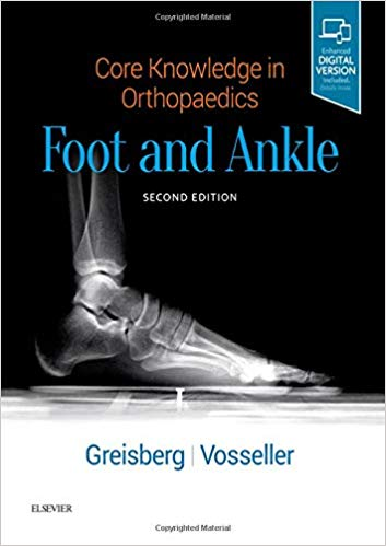 Foot and ankle : core knowledge in orthopaedics [electronic resource]