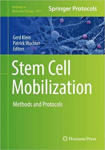 Stem cell mobilization : methods and protocols [electronic resource]