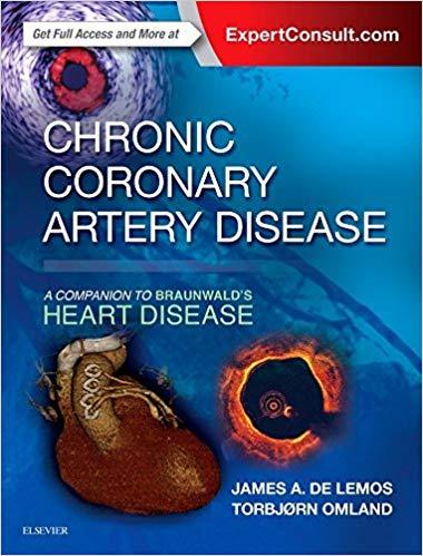 Chronic coronary artery disease : a companion to Braunwald's heart disease [electronic resource]
