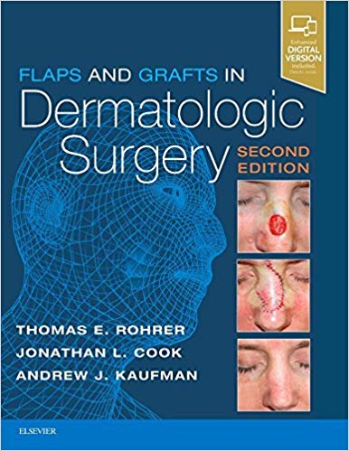 Flaps and grafts in dermatologic surgery [electronic resource]