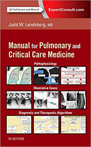 Clinical practice manual for pulmonary and critical care medicine [electronic resource]