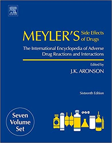 Meyler's side effects of drugs : the international encyclopedia of adverse drug reactions and interactions [electronic resource]