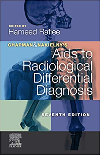 Chapman & Nakielny's aids to radiological differential diagnosis [electronic resource]