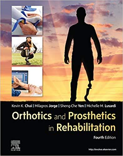 Orthotics and prosthetics in rehabilitation [electronic resource]