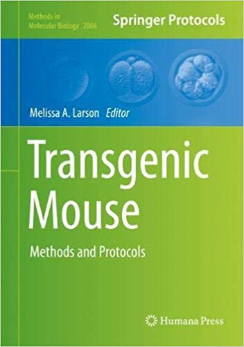 Transgenic mouse: methods and protocols [electronic resource]