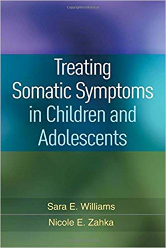 Treating somatic symptoms in children and adolescents [electronic resource]