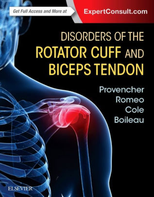 Disorders of the rotator cuff and biceps tendon : the surgeon's guide to comprehensive management [electronic resource]
