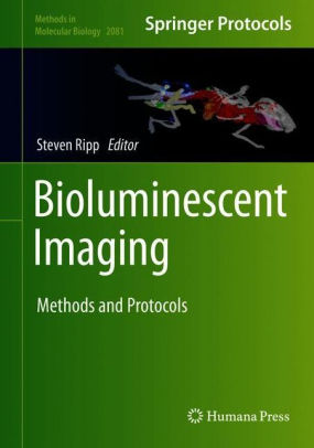 Bioluminescent imaging : methods and protocols [electronic resource]
