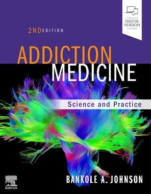 Addiction medicine : science and practice [electronic resource]