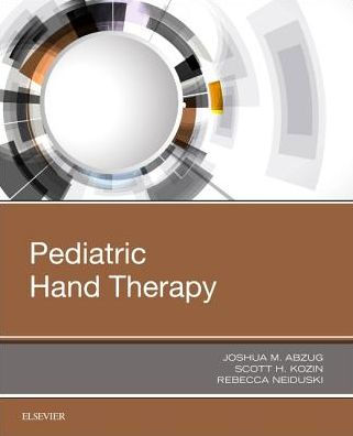 Pediatric hand therapy [electronic resource]